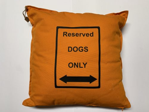 Kissen Reserved Dogs only